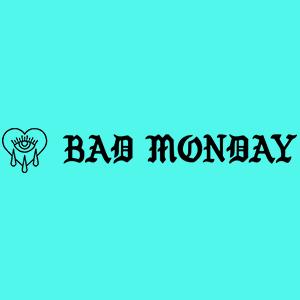 Bad Monday